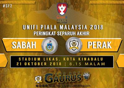 Live Streaming Sabah vs Perak Piala Malaysia 21.10.2018