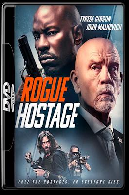 Rogue Hostage [2021] [DVDR R1] [Latino] [**PRIMICIA EXCLUSIVA**]