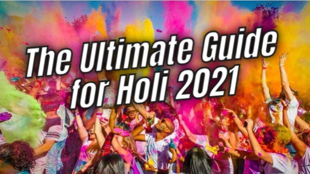 The Ultimate Guide for Holi 2021- History, Holi Date, Significance, Events in Dubai