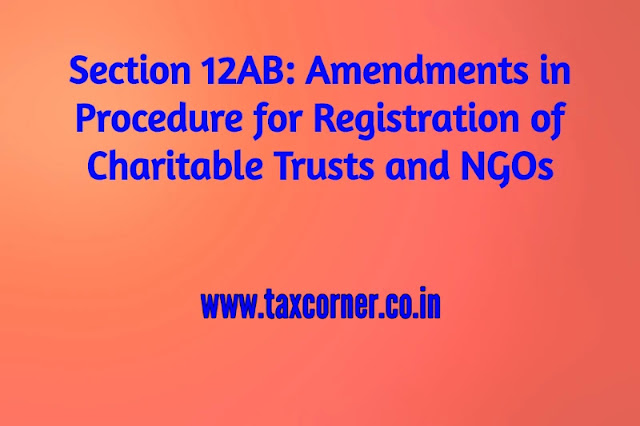 section-12ab-amendments-in-procedure-for-registration-of-charitable-trusts-and-ngos