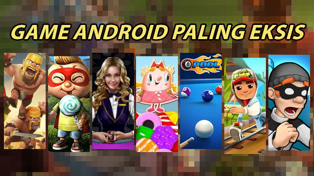 Game Android paling eksis di Indonesia