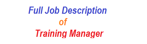 Full Job Description of Training Manager