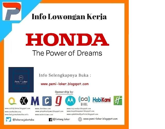 Lowongan Kerja/karir 2018 – PT. Honda Motor Indonesia