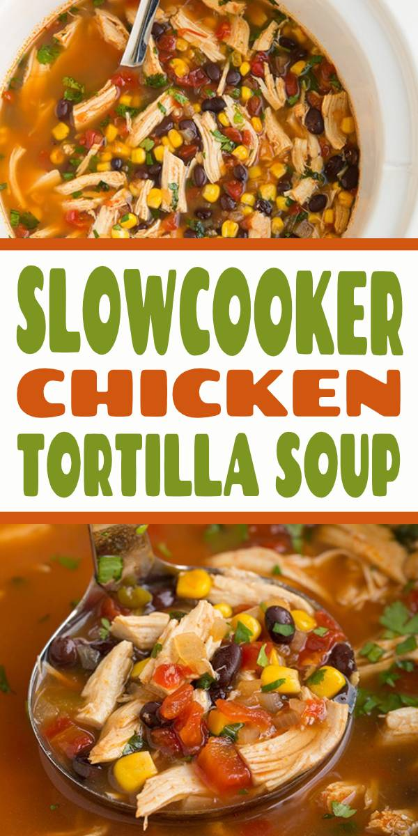 Slow Cooker Chicken Tortilla Soup is a staple recipe year round! It's unbelievably easy to prepare —we are talking 15 minutes prep — and it has such a well seasoned, fresh and satisfying flavor. #slowcooker #crockpot #chicken #chickensoup #dinner