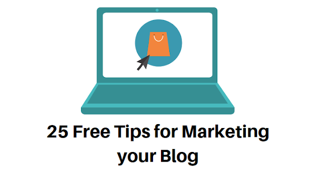 25 Free Tips for Marketing your Blog
