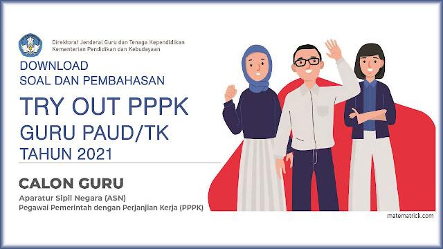 SOAL TRYOUT PPPK GURU PAUD/TK