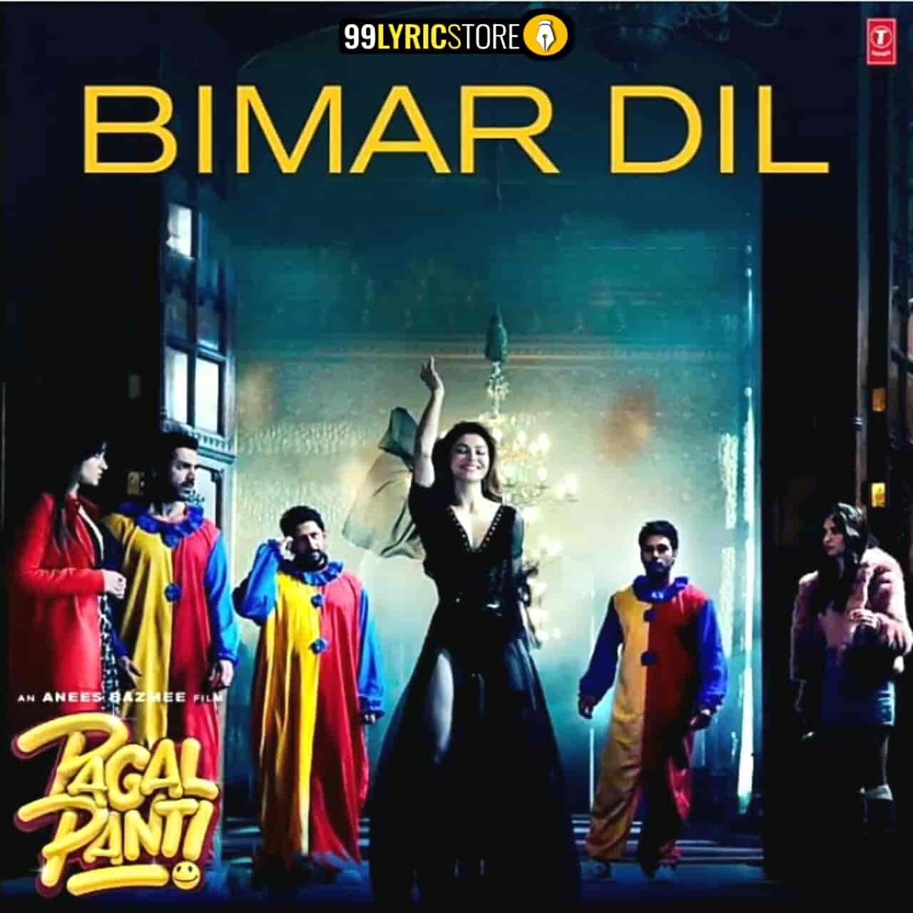 Bimar Dil Pagalpanti Song Images