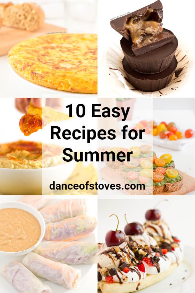 Ten easy recipes for summer | danceofstoves.com