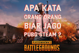 Apa tips kata player PUBG Steam biar bisa Jago ?