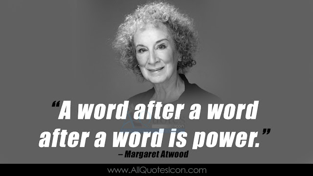 Best-Margaret-Atwood-English-quotes-HD-Wallpapers-images-inspiration-life-motivation-thoughts-sayings-free