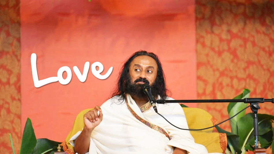 7 Best Love quotes by Sri Sri Ravishankar guruji of Art of Living - Turnspiritual.in, Turn Spiritual