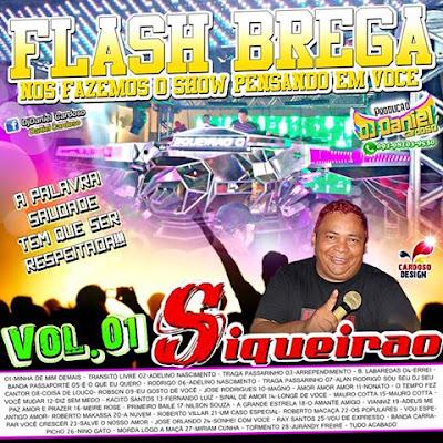CD FLASH BREGA VOL.01 SIQUEIRÃO 20/04/2016