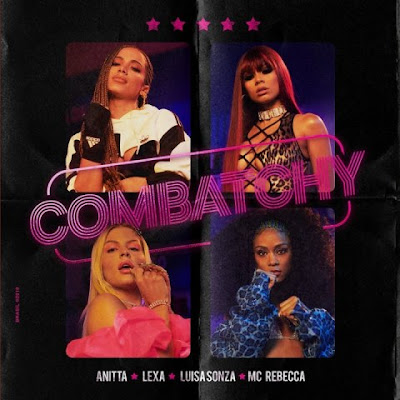 Combatchy Song Lyrics - Anitta & Lexa & Luísa Sonza