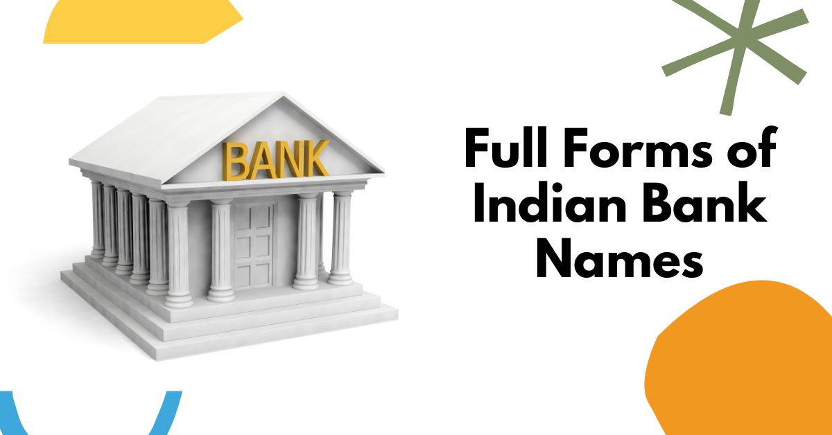 Full Forms of Indian Bank Names