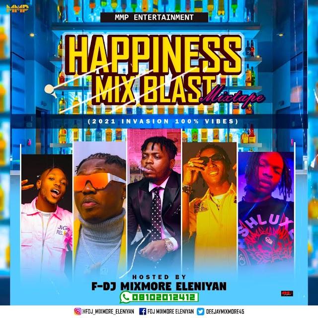 [Mixtape] F.DJ Mixmore – Happiness Mix Blast