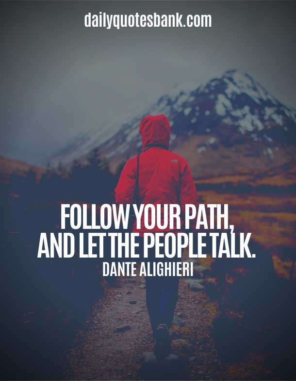 Quotes About Following Your Own Path