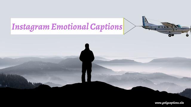 Emotional Captions,Instagram Emotional Captions,Emotional Captions For Instagram
