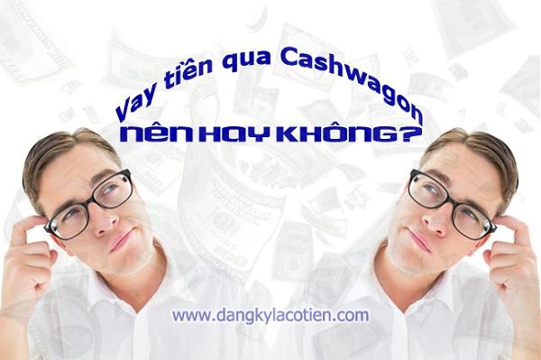 nhung-ly-do-nen-chon-vay-tien-online-tren-cashwagon