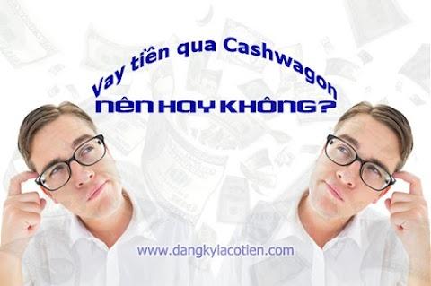 5 lý do nên chọn vay tiền online trên Cashwagon