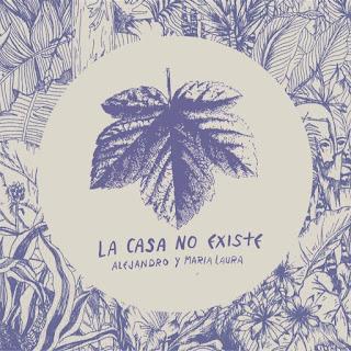 Alejandro y Maria Laura - La Casa No Existe
