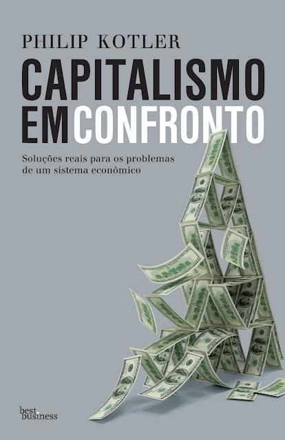 Capitalismo em confronto - Philip Kotler
