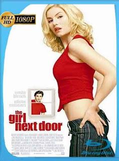 La Chica De Al Lado 2004 HD [1080p] Latino [Mega] dizonHD