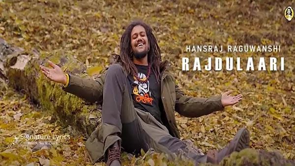 Rajdulaari Lyrics - Hansraj Raguwanshi