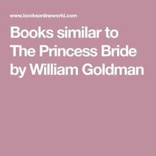 Books like The Princess Bride by William Goldman