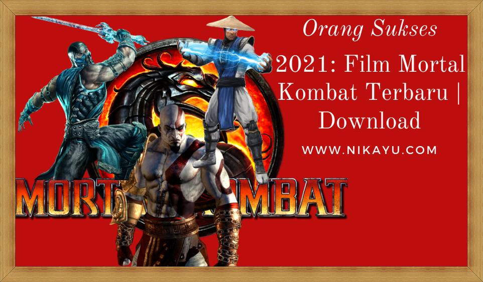 2021: Film Mortal Kombat Full Movie HD | Download