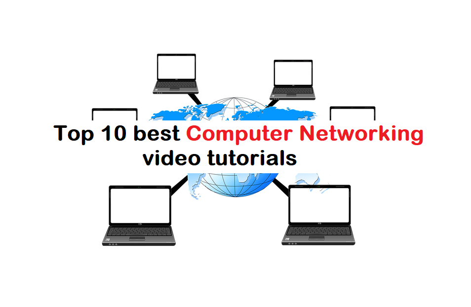 5 Best Computer Networking Video Tutorials on Youtube