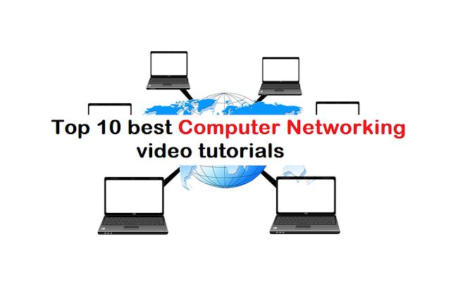 Top 10 best Computer Networking video tutorials
