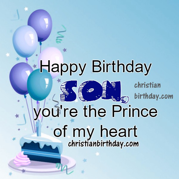 Awe Inspiring Happy Birthday Wishes To My Son Quotes And Image Christian Personalised Birthday Cards Veneteletsinfo