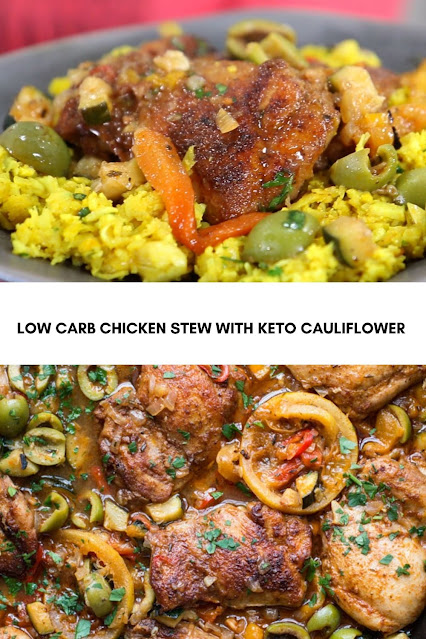 LOW CARB CHICKEN STEW WITH KETO CAULIFLOWER RICE