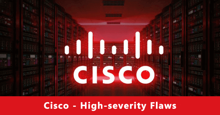 Cisco high-security flaws