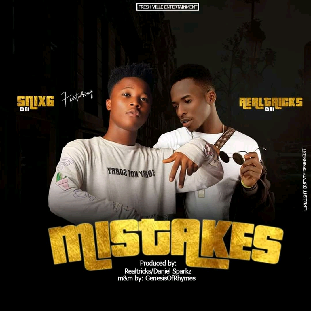 Download Music: Snix6 Feat Realtricks – Mistakes #Arewapublisize