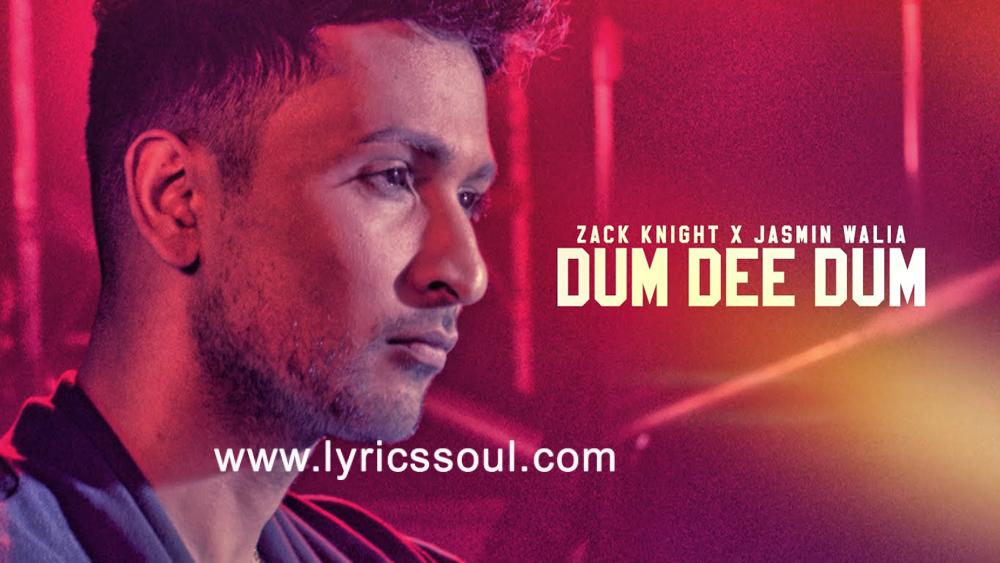 Dum Dee Dee Dum Lyrics Zack Knight | Zack Knight