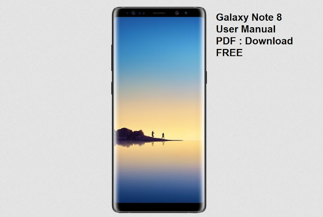 Samsung Galaxy Note 8 User Guide and Manual instructions PDF
