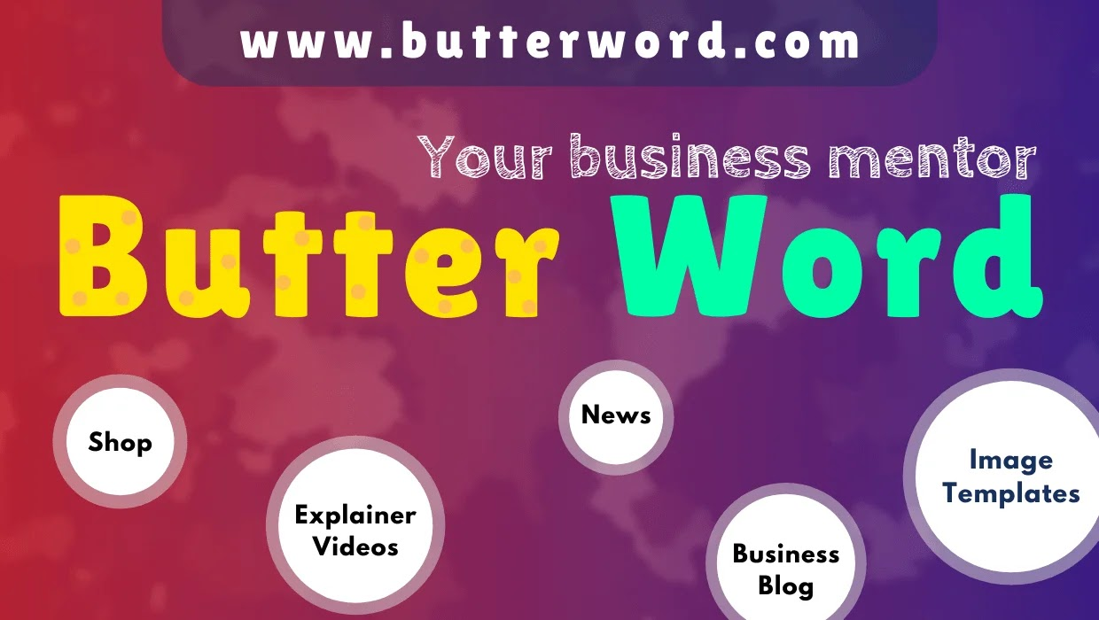 About butterword.com, Your business mentor, butterword - Your business mentor