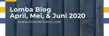 Lomba Blog April, Mei, & Juni 2020 (Update 13 Lomba)