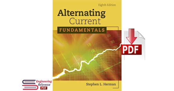 Alternating Current Fundamentals Eighth Edition by Stephen L. Herman pdf Download