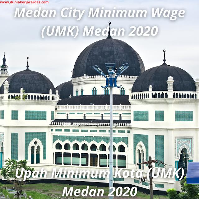 Rp. 3.222.556,72.- Medan City Minimum Wage (UMK) Medan 2020 SK Pdf