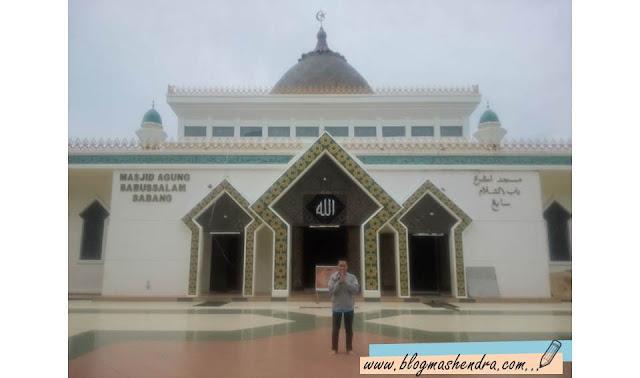 Masjid Agung Sabang (Babussalam) - Blog Mas Hendra