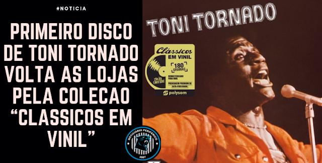 """Primeiro disco de Toni Tornado volta às lojas pela coleção """"Clássicos em Vinil"""""""