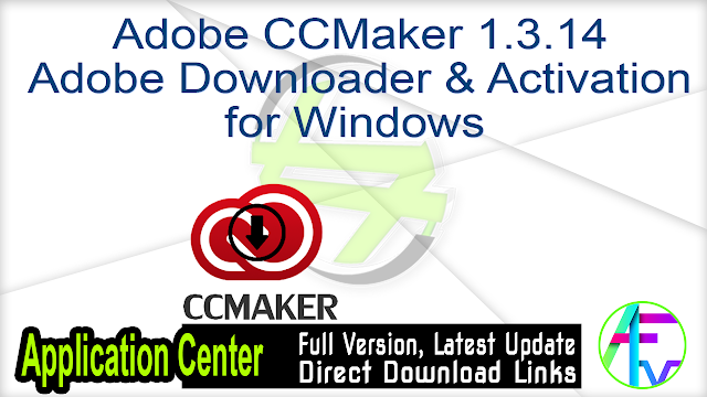 Adobe CCMaker 1.3.14 Adobe Downloader & Activation for Windows