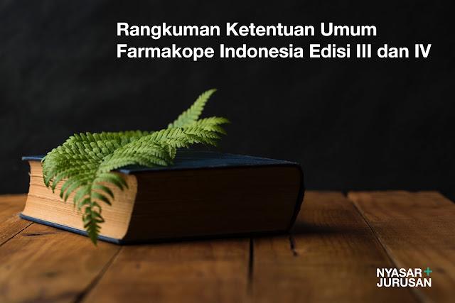 Rangkuman Ketentuan Umum Farmakope Indonesia Edisi III dan IV