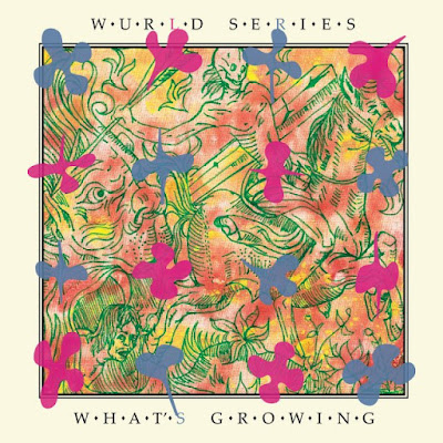 Crítica: Wurld Series - What's growing (2021)