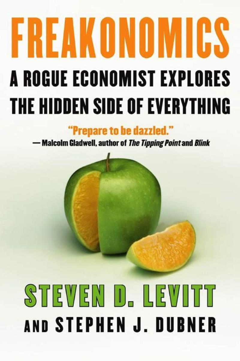 Freakonomics – Steven D. Levitt