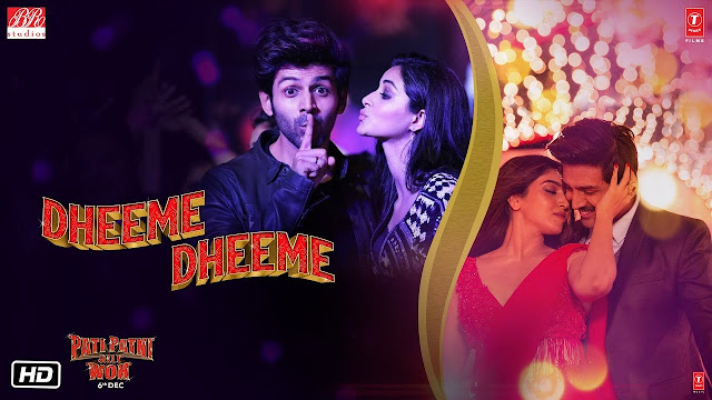 Dheeme Dheeme Song Lyrics In English - Pati Patni Aur Woh