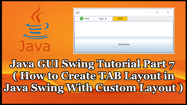 Java GUI Swing Tutorial Part 19.7 | How to Create TAB Layout in Java Swing