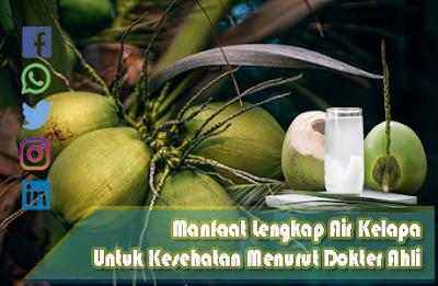 manfaat air kelapa menurut dokter